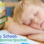 Tips for Making Bedtime Manageable