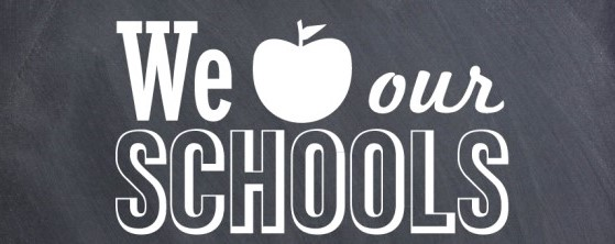 We Love Our Schools!
